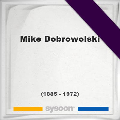 Headstone of Mike Dobrowolski (1885 - 1972), memorial.